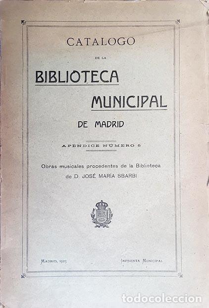 OBRAS MUSICALES DE LA BIBLIOTECA DE D. JOSÉ MARÍA SBARBI ( 952 FICHAS DEL MUSICÓLOGO SBARBI. (Libros Antiguos, Raros y Curiosos - Bellas artes, ocio y coleccion - Música)