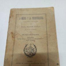 Libros antiguos: LA MUSICA Y LA PSICOFISIOLOGIA POR MAD. MARIE JAELL, AÑO 1901. Lote 218391273