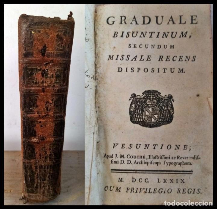 Libros antiguos: Año 1779. Graduale Bisuntinum. Libro del siglo XVIII con 700 páginas de partituras. - Foto 8 - 218441263