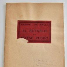 Libros antiguos: MANUEL DE FALLA. EL RETABLO DE MAESE PEDRO. LIBRETO. TEATRO TÍTERES. J&W CHESTER. LONDRES,1926. Lote 219271545