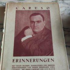 Libros antiguos: CARUSO. ERINNERUNGEN. PAUL STEEGEMANN. 1922. Lote 219284077