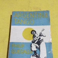 Libros antiguos: ARGENTINA TANGO 1933. Lote 220435146
