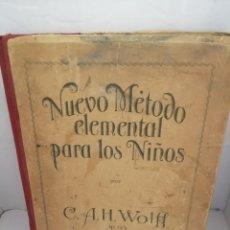 Libros antiguos: NUEVO MÉTODO ELEMENTAL PARA LOS NIÑOS: MÉTODO DE PIANO TEÓRICO Y PRÁCTICO (EDICIÓN ESPAÑOLA). Lote 221256405