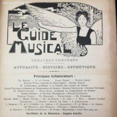 Libros antiguos: LE GUIDE MUSICAL, 1902, VOL. 48: THÉÂTRES, CONCERTS; ACTUALITÉ, HISTOIRE, ESTHÉTIQUE. ANNÉE 1902.. Lote 221337032