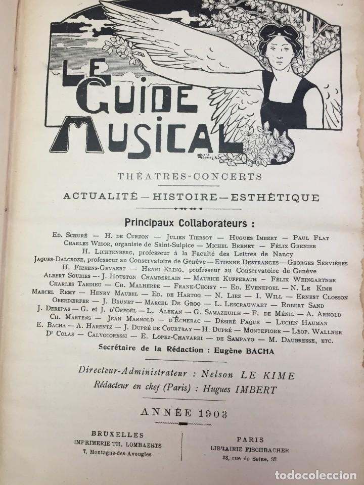 LE GUIDE MUSICAL, 1903, VOL. 49: THÉÂTRES, CONCERTS; ACTUALITÉ, HISTOIRE, ESTHÉTIQUE. ANNÉE 1903. (Libros Antiguos, Raros y Curiosos - Bellas artes, ocio y coleccion - Música)