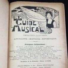 Libros antiguos: LE GUIDE MUSICAL, 1900, VOL. 46: THÉÂTRES, CONCERTS; ACTUALITÉ, HISTOIRE, ESTHÉTIQUE. ANNÉE 1900. Lote 221463056