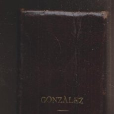 Libros antiguos: JOSÉ GONZÁLEZ ALONSO: REPERTORIO DE CÁNTICOS SAGRADOS, 4ª EDICIÓN CORREGIDA POR MANUEL SIERRA. Lote 229254455
