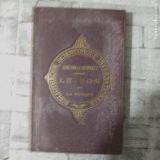 Libros antiguos: BLASERNA, P. Y HELMHOLTZ, H. LE SON ET LA MUSIQUE. CAUSES PHYSIOLOGIQUES DE L'HARMONIE MUSICALE.1886. Lote 230369485