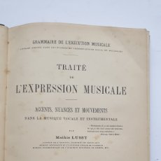 Libros antiguos: TRATADO SOBRE EXPRESIÓN MUSICAL ACENTOS MATRICES Y MOVIMIENTOS MUSICALES 1904 MATHIS LUSSI. FRANCES. Lote 230861750