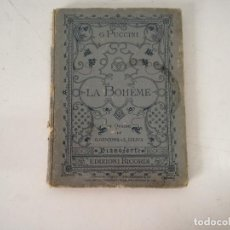Libros antiguos: 1898, ANTIGUO LIBRO DE MÚSICA CON PARTITURAS, LA BOHÉME, G. PUCCINI, STAMPATORI, MILÁN. Lote 234392070