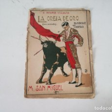 Libros antiguos: ANTIGUO LIBRO DE MÚSICA CON PARTITURAS, LA OREJA DE ORO, PASODOBLE TORERO, PPIOS XX. Lote 234394155