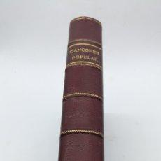 Libros antiguos: CANÇONER POPULAR LAS TRES SERIES MISMO VOLUMEN. Lote 234480030