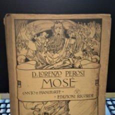 Libros antiguos: PARTITURA ANTIGUA-MOSÉ (MOISÉS) DE L. PEROSI. Lote 234829330