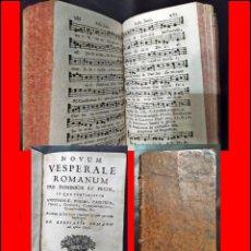 Libros antiguos: AÑO 1751. NOVUM VESPERALE ROMANUM. LIBRO DEL XVIII CON INNUMERABLES PARTITURAS.. Lote 235015496