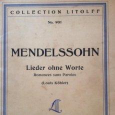 Libros antiguos: COLLECTION LITOLFF N.º 901. FELIX MENDELSSOHN. LIEDER OHNE WORTE, PIANOFORTE. ROMANCES SANS PAROLES. Lote 235646905