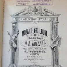 Libros antiguos: COLLECTION LITOLFF N.º 267, MOZART ALBUM. 31 SELECTED SONGS. FINALES DEL SIGLO XIX. MUY RARO.. Lote 235652110