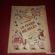 Libros antiguos: LAS FIGURAS DEL BELÉN UNION MUSICAL ESPAÑOLA MADRID DE JUAN LLONGUERAS EN CATALÁN Y CASTELLANO. Lote 236952670