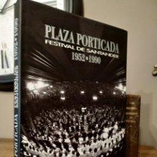 Libros antiguos: PLAZA PORTICADA FESTIVAL DE SANTANDER 1952 1990. Lote 237747995