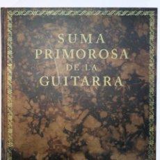 """Livres anciens: FACSÍMIL NUMERADO A PLENO COLOR DEL TRATADO MUSICAL CON PARTITURAS """"SUMA PRIMOROSA DE LA GUITARRA"""". Lote 237988745"""