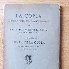 Livros antigos: LA COPLA. BOSQUEJO DE UN ESTUDIO FOLK-LÓRICO. EDITORIAL: TIPOGRAFÍA DE LA REVISTA DE ARCHIVOS,MADRID. Lote 239395435