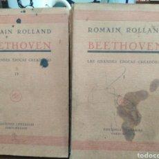 Libros antiguos: BEETHOVEN(LAS GRANDES ÉPOCAS CREADORAS)2 TOMOS,ROMAIN ROLLAND-DE LA HEROICA A LA APPASSIONATA 1929. Lote 244513845