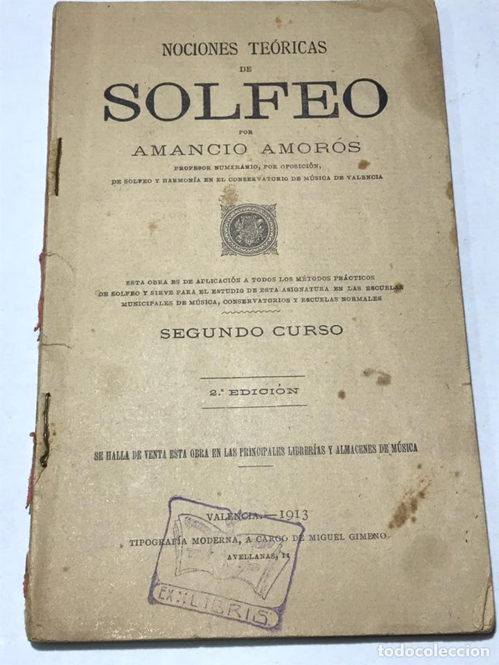 NOCIONES TÉCNICAS DE SOLFEO AMANCIO AMOROS 2ª EDICIÓN 2º CURSO 1913 (Libros Antiguos, Raros y Curiosos - Bellas artes, ocio y coleccion - Música)