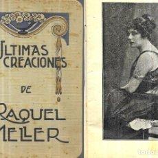 Libros antiguos: ULTIMAS CREACIONES DE RAQUEL MELLER ( AÑO 1917). Lote 245908135