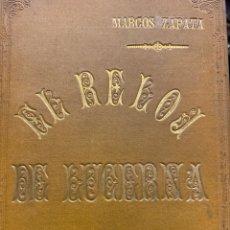 Libros antiguos: ZAPATA (MARCOS) EL RELOJ DE LUCERNA. DRAMA LÍRICO EN TRES ACTOS DIVIDIDOS EN CINCO CUADROS... Lote 250136135
