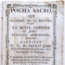 Livres anciens: POEMA SACRO QUE ESCRIVIO NICOLAS JOSEF PRATS Y MUSICÓ JAYME SANCHO DIRECTOR CAPILLA MALLORCA. 1797.. Lote 251779830