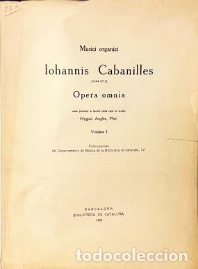 Libros antiguos: Juan B Cabanilles : Musici Organici. Opera Omnia. (Música de Órgano) - Foto 2 - 255671645