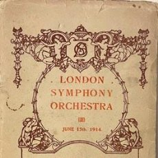 Libros antiguos: LONDON SYMPHONY ORCHESTRA. JUNE 1914. (MOZART, PADEREWSKI, ELGAR, STRAUSS) ARTHUR NIKISCH.. Lote 256693190