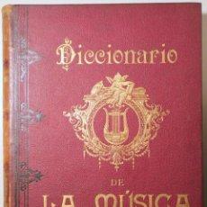 Libros antiguos: LACÁL, LUISA - DICCIONARIO DE LA MÚSICA TÉCNICO, HISTÓRICO, BIO-BIBLIOGRÁFICO - MADRID 1900. Lote 261563695