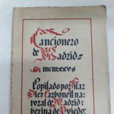 Libros antiguos: DIEZ CARBONELL, PILAR. CANCIONERO DE MADRID. Lote 262453945
