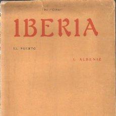 Libros antiguos: IBERIA: EL PUERTO (DU 1º CAHIER). ALBENIZ, J. A-PARTI-001. Lote 269053108