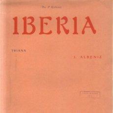 Libros antiguos: IBERIA: TRIANA (DU 2º CAHIER). ALBENIZ, J. A-PARTI-002. Lote 269053393