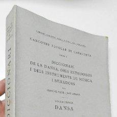 Libros antiguos: DICCIONARI DE LA DANSA - FRANCESC PUJOL, JOAN AMADES (1936). Lote 269115603
