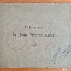 Libros antiguos: HOMENAJE AL ILUSTRE SEÑOR D. JUAN MESTRES CALVET AÑO 1930 - DIRECTOR TEATRO ÓPERA LICEU. Lote 269166398