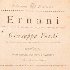 Libros antiguos: GIUSEPPE VERDI : ERNANI - OPERA COMPLETA PER CANTO E PIANOFORTE - CIRCA 1880. Lote 270619263