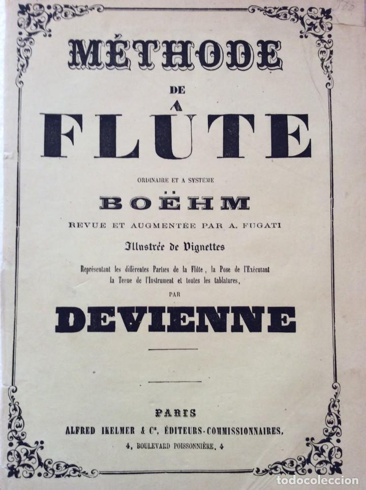 Libros antiguos: Méthode de Flute a clés & a Systéme Boehm... para Devienne. 185? Raro. Ilustrado. - Foto 2 - 276111158