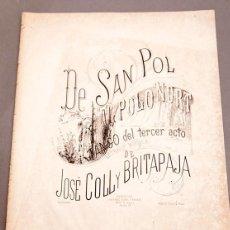 Libri antichi: DE SAN POL AL POL NORT - LETRA Y MÚSICA DE J. COLL Y BRITAPAJA. Lote 276175238