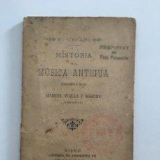 Libros antiguos: P. CESARI, HISTORIA DE LA MÚSICA ANTIGUA, MADRID 1891 LIBRERÍA FERNANDO FE. Lote 277185883