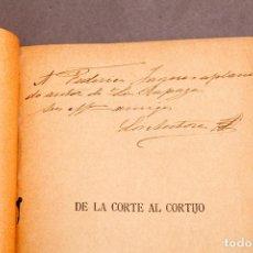 Libros antiguos: DE LA CORTE AL CORTIJO , MANUEL AMOR Y GONZALO CANTÓ - DEDICATORIA AUTÓGRAFA DE LOS AUTORES. Lote 277493038