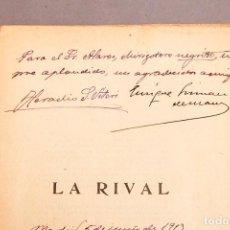 Libros antiguos: ZARZUELA - LA RIVAL , HERACLIO VITERI Y ENRIQUE GRIMAU - DEDICATORIA AUTÓGRAFA DE LOS AUTORES. Lote 277493063