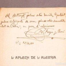 Libros antiguos: L´APLECH DE L´ALEGRIA , FORGA Y CLARÀ - DEDICATÒRIA AUTÒGRAFA DE L´ AUTOR - SARSUELA. Lote 277493148