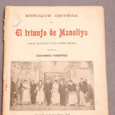 Libros antiguos: EL TRIUNFO DE MANOLIYO , ENRIQUE ORTEGA - DEDICATORIA DEL AUTOR. Lote 277493238