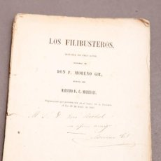 Libros antiguos: ZARZUELA - LOS FILIBUSTEROS , MORENO GIL - DEDICATORIA AUTÓGRAFA DEL AUTOR. Lote 277493468
