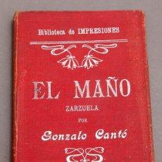 Libros antiguos: ZARZUELA - EL MAÑO - GONZALO CANTÓ - TOMÁS BARRENA - CASTIGO DE DIOS POR ENRIQUE GASPAR - ILUSTRADAS. Lote 277493748