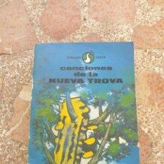 Libros antiguos: CANCIONES DE LA NUEVA TROVA - VV.AA.. Lote 278864943
