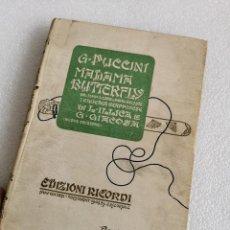 Livres anciens: RESERVADO ASTURIAS MADAMA BUTTERFLY CON FIRMA DE GIACOMO PUCCINI- 1904. Lote 284404938