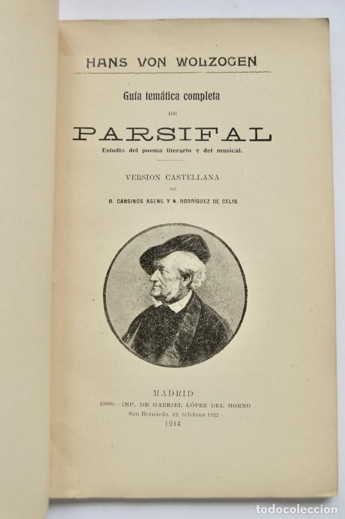 Libros antiguos: Hans Von Wolzogen. Parsifal. Guía Temática Completa. Estudio del Poema Literario y del Musical. 1914 - Foto 3 - 286728018